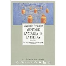 Museo de la Novela de la Eterna (Coleccion Archivos)