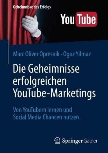 die-geheimnisse-erfolgreichen-youtube-marketings-von-youtubern-lernen-und-social-media-chancen-nutze