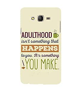 Good Quote on Adulthood 3D Hard Polycarbonate Designer Back Case Cover for Samsung Galaxy On7 :: Samsung Galaxy On 7 G600FY