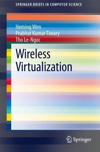 wireless-virtualization-springerbriefs-in-computer-science-by-wen-heming-tiwary-prabhat-kumar-le-ngo