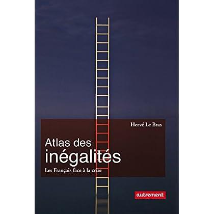 Atlas des inégalités. Les Français face à la crise (Atlas/Monde)