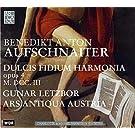 Benedikt Anton Aufschnaiter: Dulcis Fidium Harmonia Op.4