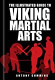 Image de The Illustrated Guide to Viking Martial Arts