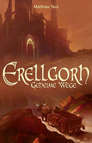 Erellgorh - Geheime Wege