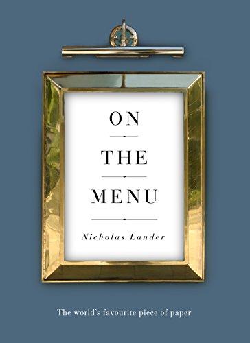 On the Menu: The World's Favourite Piece of Paper (English Edition) por Nicholas Lander