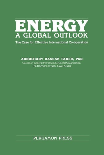energy-a-global-outlook-the-case-for-effective-international-co-operation-pergamon-international-lib