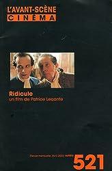 L'Avant-Scène Cinéma, N° 521, Avril 2003 : Ridicule, un film de Patrice Leconte