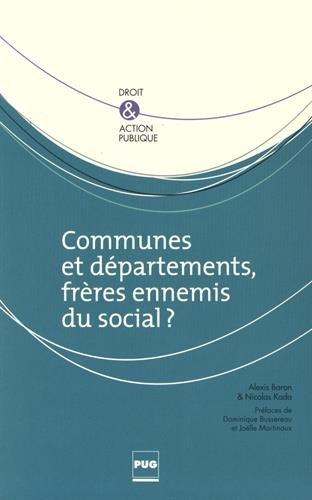 Communes et dpartements, frres ennemis du social ?