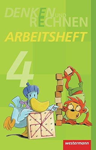 Denken und Rechnen - Ausgabe 2011 für Grundschulen in Hamburg, Bremen, Hessen, Niedersachsen, Nordrhein-Westfalen, Rheinland-Pfalz, Saarland und Schleswig-Holstein: Arbeitsheft 4