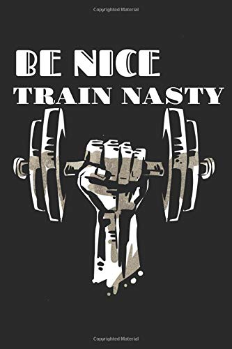 Be Nice Train Nasty: A 6x9 dotgrid notebook to plan your workouts por Harrys Notebook & Planner