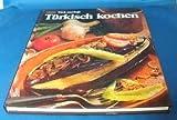 : Türkisch kochen - WDR Türk mutfagi -