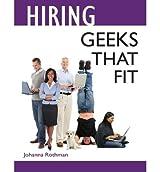 [(Hiring Geeks That Fit )] [Author: Johanna Rothman] [Sep-2013]