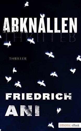 Buchseite und Rezensionen zu 'Abknallen' von Friedrich Ani