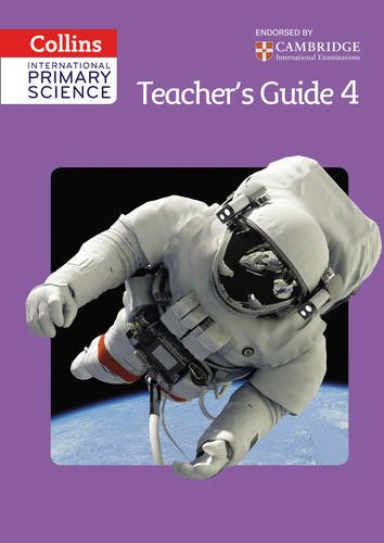 Collins International Primary Science - International Primary Science Teacher's Guide 4