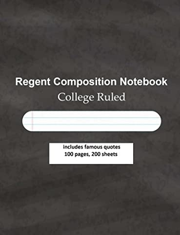 Regent Composition Notebook COLLEGE RULED includes famous quotes.100 pages, 200