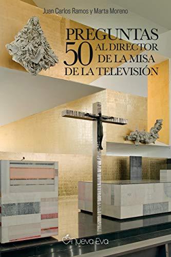41kwxFD1W4L - 50 preguntas al director de la Misa de la televisión