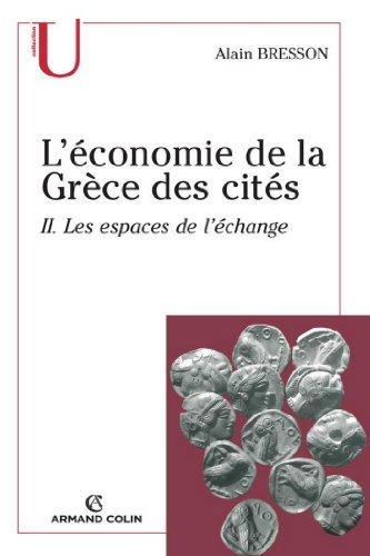 L'économie de la Grèce des cités : Les espaces de l'échange (Histoire)