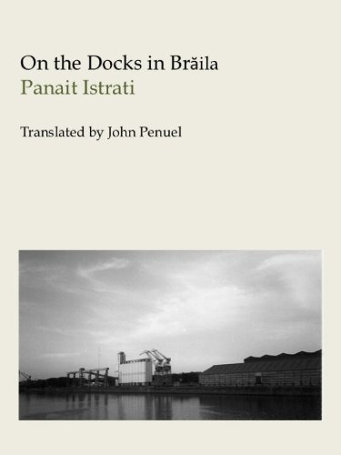 On the Docks in Braila (English Edition) -