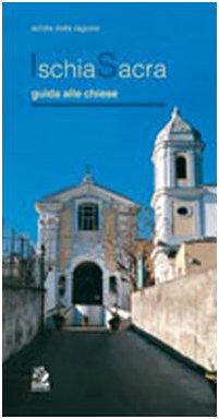 Ischia sacra. Guida alle chiese