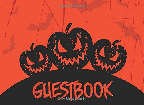 Guest Book: Halloween Party Guest Sign In With Lines For Names Messages & Well Wishes - Jack-O-Lantern (Kid-Friendly Halloween Guestbooks, Band 1) (Muertos Dia De O Halloween)