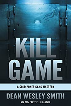 Kill Game: A Cold Poker Gang Mystery (English Edition)