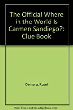 The Official Where in the World Is Carmen Sandiego? - Clue Book de Rusel Demaria