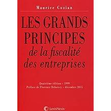 Les grands principes de la fiscalite des entreprises (5e ed) (ancienne édition)