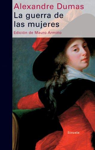La guerra de las mujeres (Libros del Tiempo) por Alexandre DUMAS