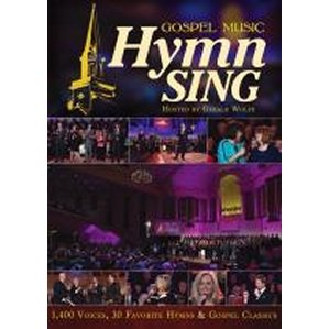 Gospel Music Hymn Sing Hosted by Gerald Wolfe: 1,400 Voices, 30 Favorite Hymns & Gospel Classics
