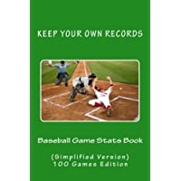 Baseball Game Stats Book: Keep Your Own Records, Simplified Version: Volume 6