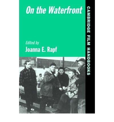 [(On the Waterfront )] [Author: Joanna E. Rapf] [Jul-2003]