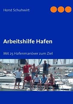 Arbeitshilfe Hafen: Mit 25 Hafenmanöver zum Ziel