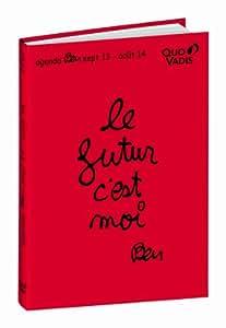 Quo Vadis - Ben - Textagenda - Agenda Scolaire Journalier 12x17 cm - Année 2013-2014