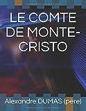 LE COMTE DE MONTE-CRISTO - Independently published - 05/08/2018
