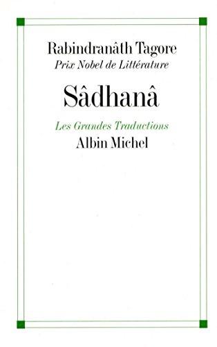 Sâdhanâ (A.M. SPI.VIV.P t. 270) par Rabindranath Tagore