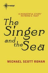 The Singer and the Sea (The Winter of the World Book 5)
