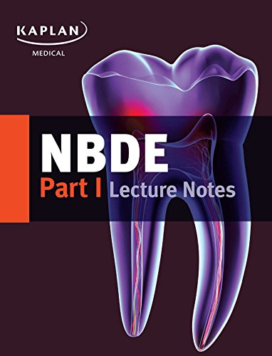 Nbde Part I Lecture Notes (Kaplan Test Prep)