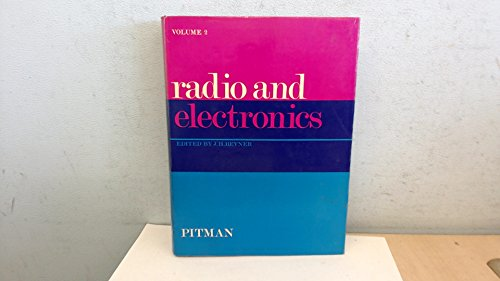 Radio and Electronics -Volume II. par J.H. Reyner