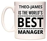 THEO-JAMES Is The World's BEST Manager Tasse de WeDoMugs