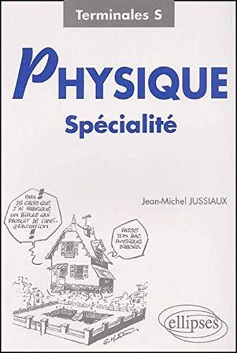 Physique Spécialité : Terminale S PDF Books