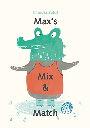 Max's Mix and Match by Boldt, Claudia (2015) Board book