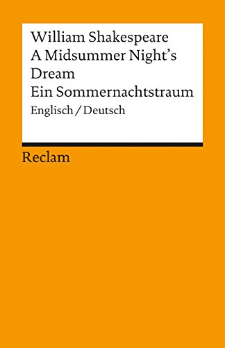 A Midsummer Night's Dream / Ein Sommernachtstraum: English / Deutsch