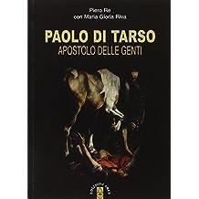 Paolo di Tarso. Apostolo delle genti. Con CD Audio (Emmaus)