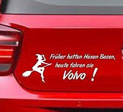 SUPERSTICKI Früher Hatten Hexen Besen, Heute Fahren sie Volvo Witziger Spruch Auto Fun Funny Tuning Aufkleber Sticker Decal aus Hochleistungsfolie Aufkleber Autoaufkleber Tuningaufkleber Racingau