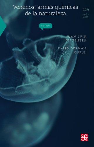 Venenos. Armas químicas de la naturaleza (La ciencia para todos / Science for All) por Juan Luis Cifuentes