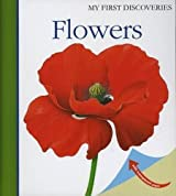 Flowers (First Discovery Series)