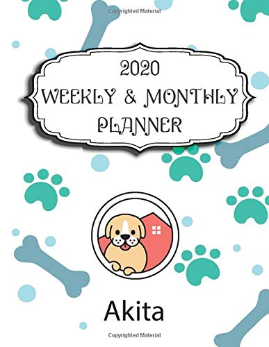 2020 Akita Planner : Weekly & Monthly with Password list, Journal calander for Akita owner ,8.5×11: 2020 Planner…