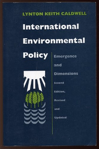 International Environmental Policy: Emergence and Dimensions PDF Books