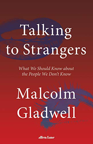 Image result for Talking to Strangers: What We Should Know about the People We Don't Know