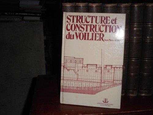 Structure et construction du voilier par Jean-Pierre Aubry